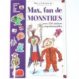 Max, fan de monstres